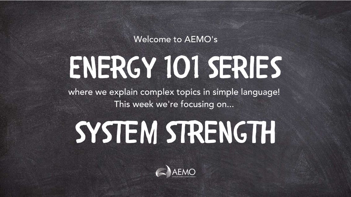 Chalkboard banner for Energy Explained series on System Strength